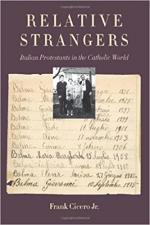 Relative Strangers: Italian Protestants in the Catholic World cover