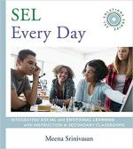 SEL Every Day: Integrating Social and Emotional Learning with Instruction in Secondary Classrooms (SEL Solutions Series) cover