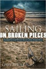 Sailing on Broken Pieces: Essential Survival Skills for Recovery from Mental Illness cover