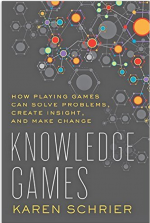Knowledge Games: How Playing Games Can Solve Problems, Create Insight, and Make Change  cover