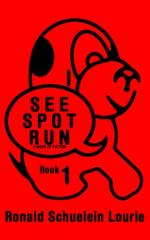See Spot Run Book 1 (Kindle Edition) cover