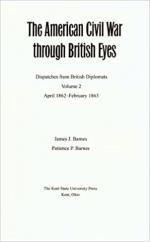The American Civil War Through British Eyes: Dispatches From British Diplomats, April 1862-February 1863: Vol. 2 cover
