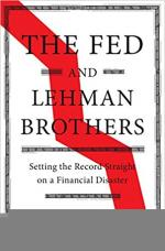 The Fed and Lehman Brothers: Setting the Record Straight on a Financial Disaster cover