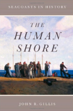 The Human Shore: Seacoasts in History cover