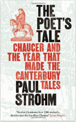 The Poet's Tale: Chaucer and the Year That Made the Canterbury Tales  cover