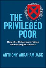 The Privileged Poor: How Elite Colleges Are Failing Disadvantaged Students cover