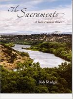 The Sacramento: A Transcendent River cover