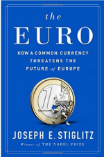 The Euro: How a Common Currency Threatens the Future of Europe cover