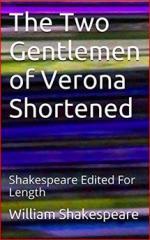The Two Gentlemen of Verona Shortened: Shakespeare Edited For Length cover