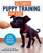 Ultimate Puppy Training for Kids: A Step-by-Step Guide for Exercises and Tricks cover