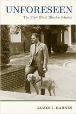 Unforeseen: The First Blind Rhodes Scholar cover