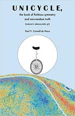 Unicycle, the Book of Fictitious Symmetry and Non-Random Truth cover