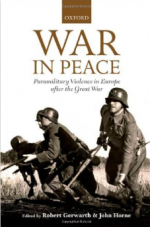 War in Peace: Paramilitary Violence in Europe after the Great War cover