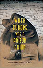 When Europe Was a Prison Camp: Father and Son Memoirs, 1940-1941 cover
