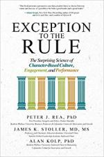 Exception to the Rule: The Surprising Science of Character-Based Culture, Engagement, and Performance cover
