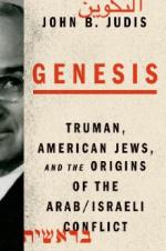 Genesis: Truman, American Jews, and the Origins of the Arab/Israeli Conflict cover