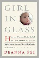 """Girl in Glass: How My """"Distressed Baby"""" Defied the Odds, Shamed a CEO, and Taught Me the Essence of Love, Heartbreak, and Miracles cover"""