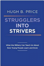 Strugglers Into Strivers: What the Military Can Teach Us about How Young People Learn and Grow cover