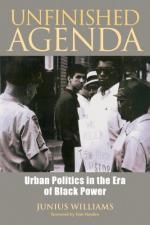 Unfinished Agenda: Urban Politics in the Era of Black Power cover
