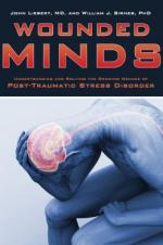 Wounded Minds: Understanding and Solving the Growing Menace of Post-Traumatic Stress Disorder cover