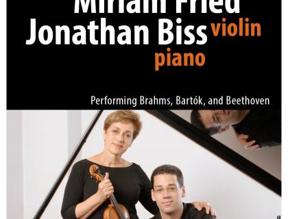 Event poster featuring a photo of Jonathan Biss and Miriam Fried posing with their instruments