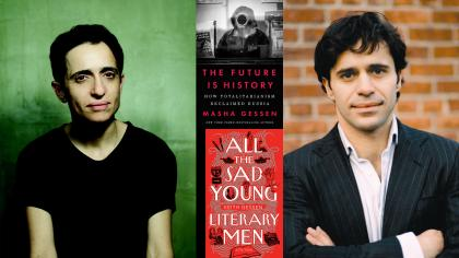 Portraits of authors and their book covers: Masha Gessen (The Future is History) and Keith Gessen (All the Sad Young Literary Men)
