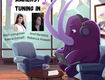"""Illustration of a purple cartoon Mammoth wearing headphones and working on a laptop while sitting in a lounge area. On a nearby window is an """"Amherst Tuning In"""" poster with photos of Reena Esmail and Rebecca Howell."""