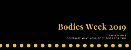 Bodies Week 2019- Celebrate what your body does for you