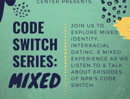 Codeswitch Series: Mixed