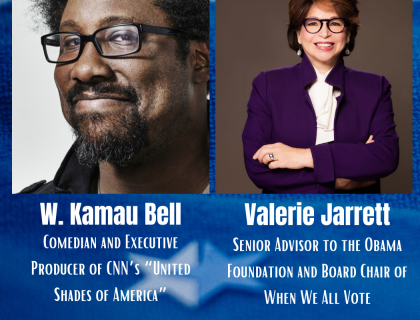Poster advertising the event. Poster shows profile pictures of W. Kamau Bell and Valerie Jarrett.