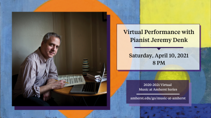 Event poster featuring a photo of Jeremy Denk sitting at a small table with a laptop computer and a book of sheet music, holding a pencil