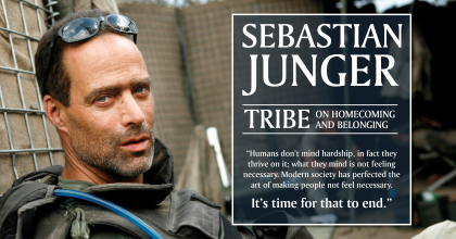 "A photo showing Sebastian Junger while embedded with an infantry unit in Afghanistan. Talk title is ""Tribe: On Homecoming and Belonging"""