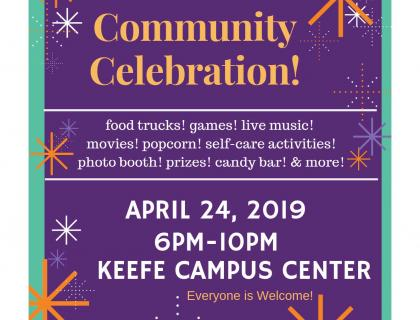 Keefe Campus Center Community Celebration Poster 4/24 6-10pm