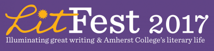 """LitFest 2017: illuminating great writing & Amherst College's literary life"" banner with yellow and white text on purple background"