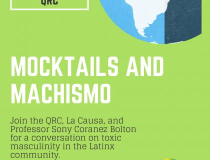 Mocktails and Machismo