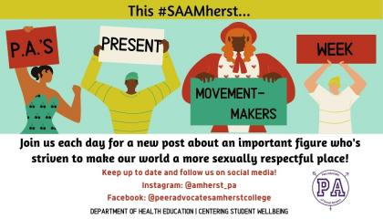 #SAAMherst: Movement Makers