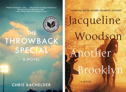 "Book covers: Chris Bachelder's ""The Throwback Special"" on left and Jacqueline Woodson's ""Another Brooklyn"" on right"