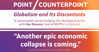"Point/Counterpoint banner image with a quote from George Will: ""Another epic economic collapse is coming."""