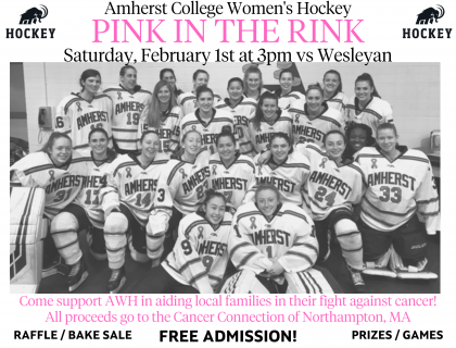 Amherst Women's Hockey Pink in the Rink fundraiser on Saturday, February 1st at 3pm vs Wesleyan