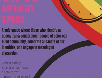 Queer and Trans People of Color Affinity Space poster