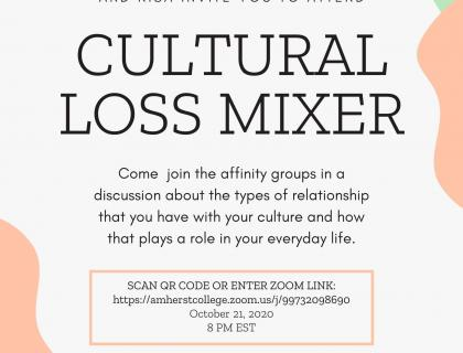 Please join ASA, ACSU, MENNA, BSU, LA CAUSA, MSU, CSA, SASA, KSA, AND NISA on October 21st at 8pm EST via Zoom in a discussion about the types of relationships that we have with our cultures and how they play a role in our daily lives. This mixer will be a good opportunity for you to meet people from various affinity groups, as well as a chance for us to discuss the similarities and differences in our cultures.