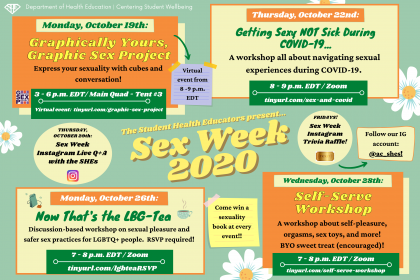 Sex Week Calendar with each of the four main events listed in the description: Graphically Yours, Monday, October 19th; Getting Sexy, Not Sick During COVID-19, Thursday, October 22nd; Now that's the LGB-Tea, Monday, October 26th; and Self-Serve Workshop, Wednesday, October 28th.