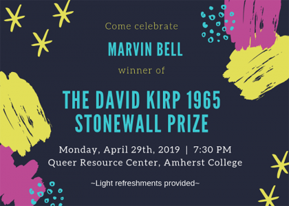 Come celebrate Marvin Bell winner of the David Kirp 1965 Stonewall Prize