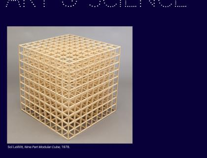 Event Poster; Image: Sol Lewitt, Nine Part Modular Cube, sculpture. 1978.