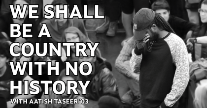We Shall Be A Country With No History
