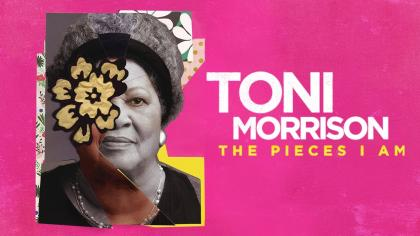 """Collage portrait of Toni Morrison with a fabric flower covering part of her face, next to the words """"TONI MORRISON: THE PIECES I AM"""""""