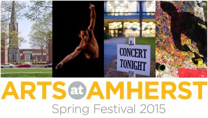 """Arts at Amherst: Spring Festival"" logo with four photos from campus"
