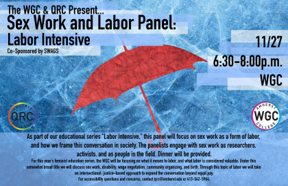 Sex Work and Labor Panel: Labor Intensive