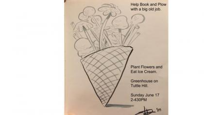 Ice Cream Cone with Flowers Inside. Text: Help Book and Plow with a big old job.