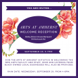 """White text in mammoth purple banner reads """"you are invited."""" Below this is a mammoth purple oval holding white text reading """"Arts at Amherst Welcome Reception"""" along with the location. This oval is framed by two salmon pink bouquets. The event description text is in purple over a white background, along with an additional purple banner reading """"September 28, 5-7pm."""""""